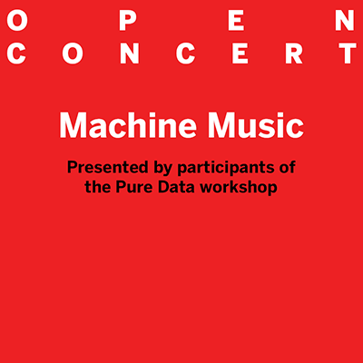 Open Concert: Machine Music